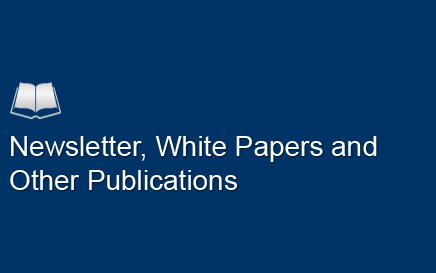 Newsletter, White Papers and other Publications